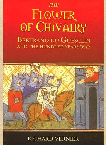 The Flower of Chivalry by Richard Vernier